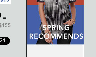 SPRING RECOMMENDS